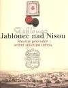 Jablonec nad Nisou : stručný průvodce sedmi stoletími města