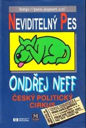 Neviditelný pes – Český politický cirkus