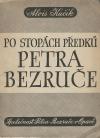 Po stopách předků Petra Bezruče
