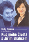 Kus mého života s Jiřím Brabcem