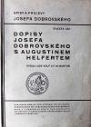 Dopisy Josefa Dobrovského s Augustinem Helfertem