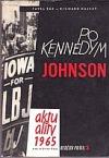 Po Kennedym Johnson