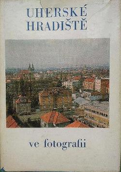 Uherské Hradiště ve fotografii obálka knihy