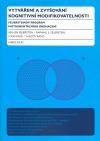 Vytváření a zvyšování kognitivní modifikovatelnosti – Feuersteinův program instrumentálního obohacení