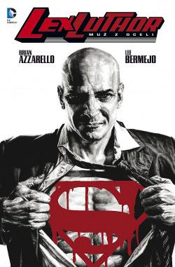Lex Luthor: Muž z oceli obálka knihy