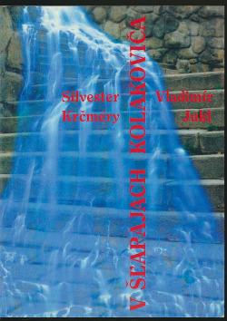 V šľapajach Kolakoviča . Spomienky na duchovné začiatky a stretnutia s pátrom Kolakovičom obálka knihy