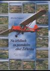 Na křídlech za poznáním obcí Žďárska obálka knihy