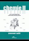 Chemie II pro 9. ročník základní školy a nižší ročníky víceletých gymnázií – pracovní sešit