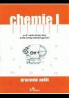 Chemie I - pracovní sešit pro 8. ročník základní školy a nižší ročníky víceletých gymnázií