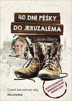 40 dní pěšky do Jeruzaléma obálka knihy