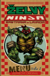 Želvy Ninja - Menu číslo 2