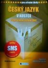 Český jazyk v kostce přepracované vydání 2007