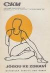 Jógou ke zdraví / metodická skripta pro kursy