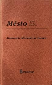 Město D. / almanach děčínských autorů obálka knihy