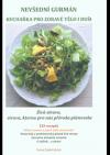 Nevšední gurmán - Kuchařka pro zdravé tělo i duši