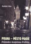 Praha - město magie