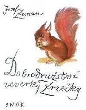 Dobrodružství veverky Zrzečky obálka knihy