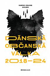 Dánská občanská válka 2018-24