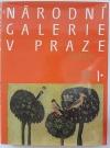 Národní galerie v Praze I. - Sbírka starého evropského umění / Sbírka starého českého umění