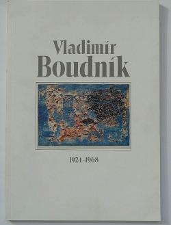 Vladimír Boudník 1924-1968