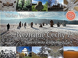Neznámé Čechy 7 Posvátná místa jihozápadních Čech obálka knihy