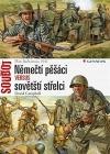 Němečtí pěšáci versus sovětští střelci - Plán Barbarossa 1941