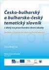 Česko-bulharský a bulharsko-český tematický slovník