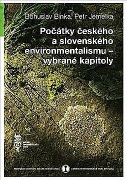 Počátky českého a slovenského environmentalismu – vybrané kapitoly obálka knihy