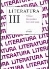 Literatura III Výklad Interpretace Literární teorie