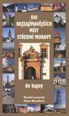 100 nejzajímavějších míst střední Moravy do kapsy