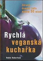 Rychlá veganská kuchařka obálka knihy