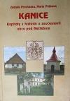 Kanice: Kapitoly z historie a současnosti obce pod Netřebem