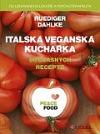 Italská veganská kuchařka