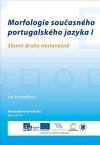 Morfologie současného portugalského jazyka I - Slovní druhy neslovesné