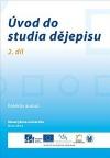 Úvod do studia dějepisu - 2. díl