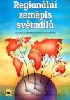 Regionální zeměpis světadílů - učebnice zeměpisu pro střední školy