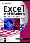 Excel v příkladech: řešené úlohy