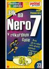 Jak na Nero 7 v rekordním čase