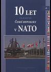 10 let členství České republiky v NATO