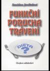 Funkční porucha trávení: dieta?