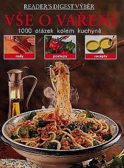 Vše o vaření -- 1000 otázek kolem kuchyně obálka knihy