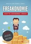 Freakonomie : skrytá ekonomie všeho