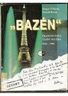 """Bazén"" : francouzská tajná služba (1944-1984)"