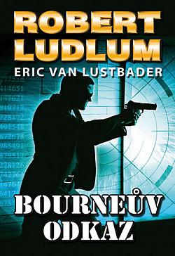 Bourneův odkaz obálka knihy