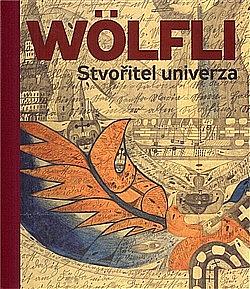 Adolf Wölfli - Stvořitel univerza obálka knihy
