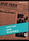 Novinář Jan Šverma