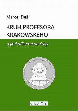 Kruh profesora Krakowského a jiné příšerné povídky obálka knihy