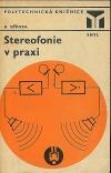 Stereofonie v praxi