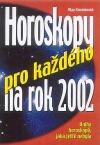 Horoskopy pro každého na 2002