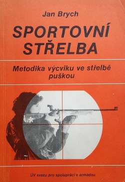 Sportovní střelba – Metodika výcviku ve střelbě puškou